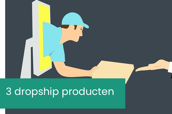 3 dropshipping producten tips in 2020